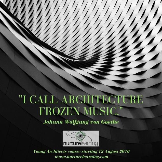 -I call architecture frozen music.-